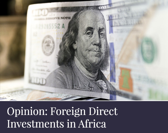 Opinion: Foreign Direct Investments in Africa